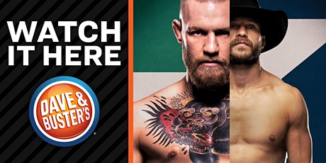 111 Dave & Buster's Pineville- McGregor VS Cerrone 2020 - tickets