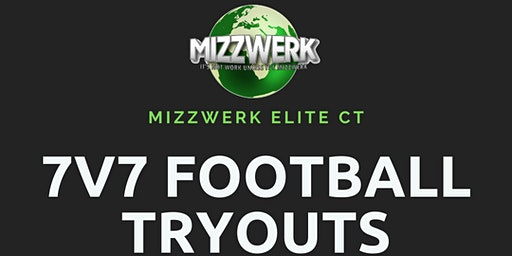 Mizzwerk Elite CT 7v7 Football Tryouts