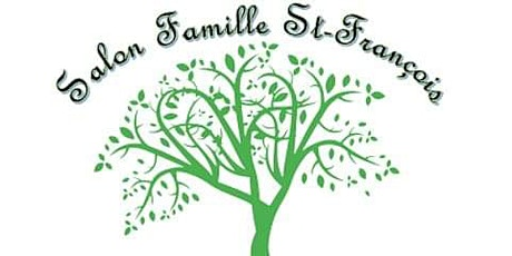 Salon Famille St-François billets
