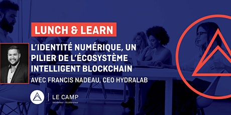 Lunch and learn- Technologie Blockchain billets