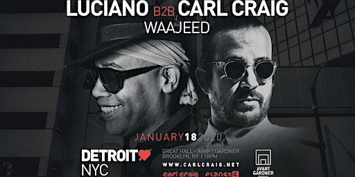 Detroit Love: Luciano b2b Carl Craig