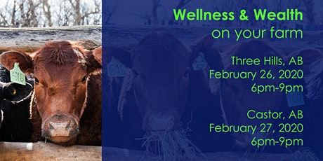 Wellness & Wealth on your farm tickets