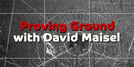 Proving Ground, with David Maisel tickets