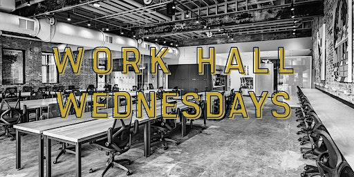 Transfer Co. Work Hall Wednesdays