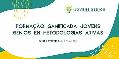 Formação Gamificada Jovens Gênios em Metodologias Ativas - São Paulo ingressos