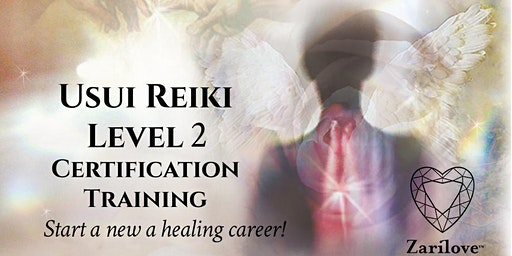 Reiki Healing Level 2 Course ~ Practitioner Professional Certification