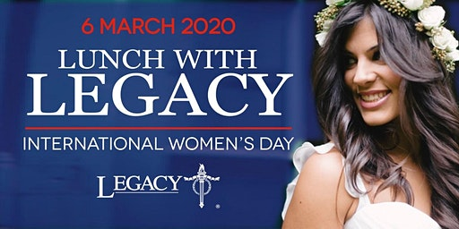 Lunch with Legacy - International Women's Day