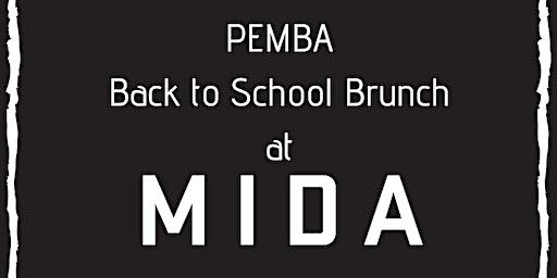 PEMBA Back to School Brunch @ MIDA