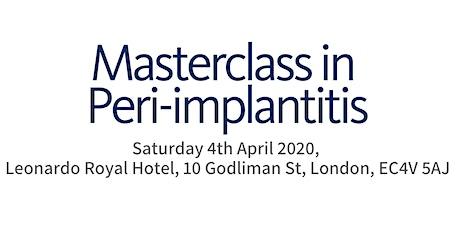 Master Class in Peri-implantitis tickets