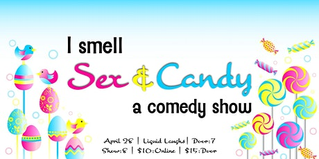 Sex & Candy tickets