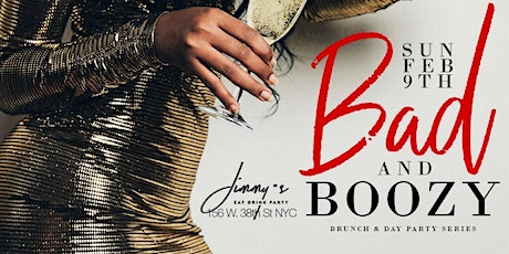 Bad & Boozy Brunch & Day Party  tickets