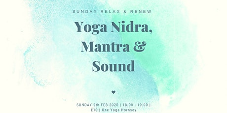 Sunday Rest & Renew: Yoga nidra, mantra & sound tickets