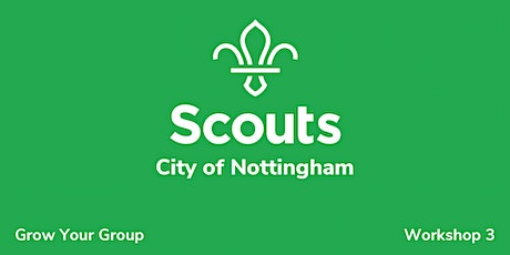 City of Nottingham - Grow Your Group; Workshop 3 tickets