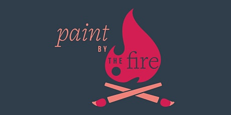 Paint by the Fire tickets