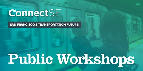 ConnectSF Public Workshop tickets