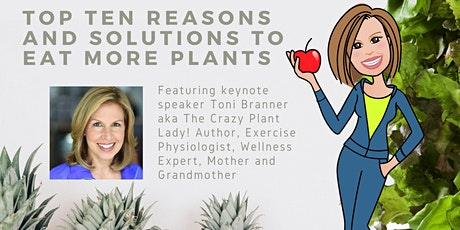 Top Ten Reasons and Solutions to Eat More Plants! tickets