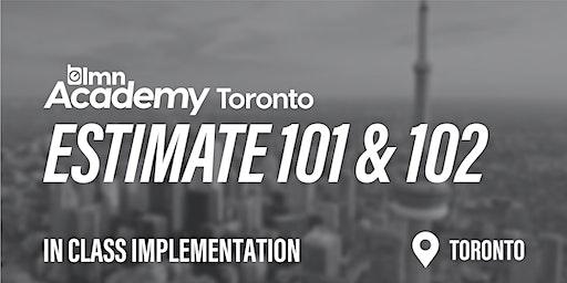 LMN Estimate 101 & 102 In Class Implementation - Toronto, ON