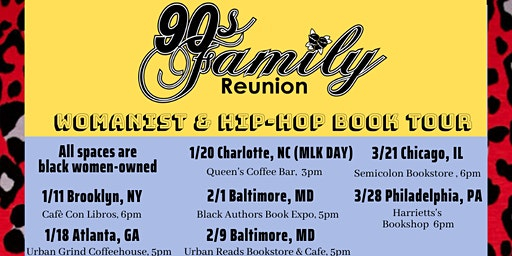 '90s Family Reunion Book Tour - Charlotte (Martin Luther King Day)
