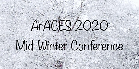 ArACES 2020 Mid-Winter Conference tickets