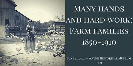 Many Hands and Hard Work: Farm Families 1850-1910