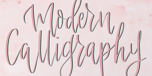 *SOLD OUT* 7th March 2020 - An introduction to Modern Calligraphy