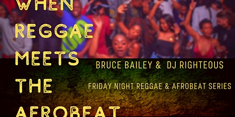 When Reggae Meets the AfroBeat  tickets