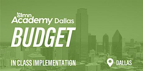 LMN Budget In Class Implementation - Dallas, TX tickets