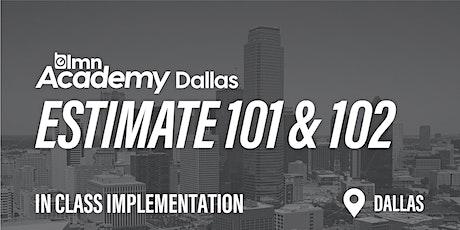 LMN Estimate 101 & 102 In Class Implementation - Dallas, TX tickets