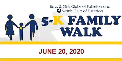 2020 Fullerton Kiwanis Club and  Boys & Girls Clubs of Fullerton 5K Walk