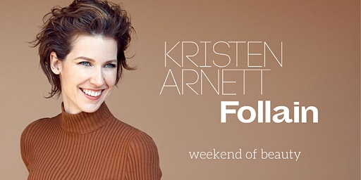 Weekend of Beauty with Kristen Arnett