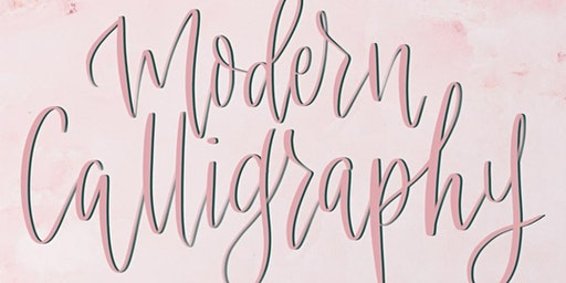 2nd May 2020 - An introduction to Modern Calligraphy