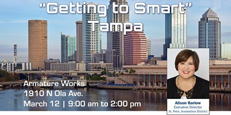 """Connected Cities Tour-""""Getting to Smart"""" Tampa/St. Pete tickets"""
