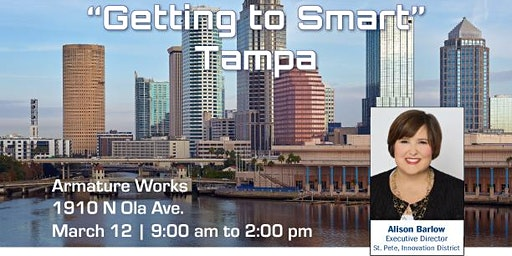 "Connected Cities Tour-""Getting to Smart"" Tampa/St. Pete"