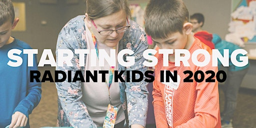 Starting Strong - Radiant Kids in 2020