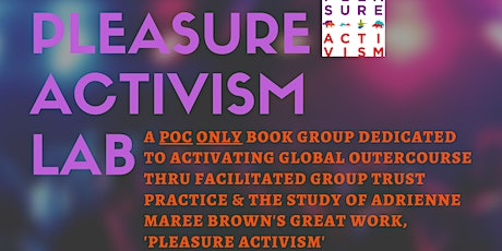 2nd Thursday Pleasure Activism Lab  tickets