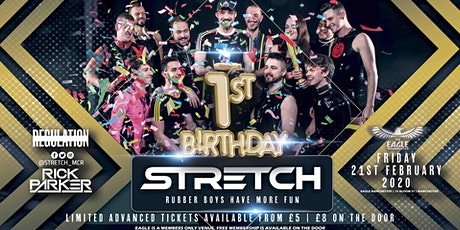 STRETCH | 1st Birthday | 21.02.2020 tickets