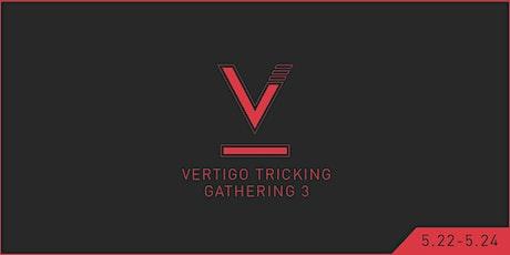 VERTIGO 3 - Tricking Gathering tickets