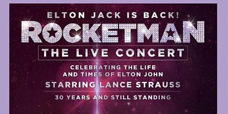 Rocketman 'Elton Jack's 30 Year Tour' tickets