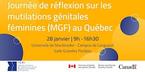 Journée de réflexion sur les mutilations génitales féminines au Québec