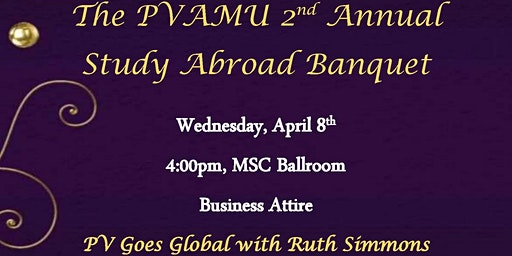 Prairie View A & M University 2nd Annual Study Abroad Banquet