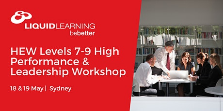 HEW Levels 7-9 High Performance & Leadership Workshop Sydney tickets