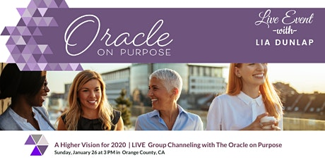 A Higher Vision for 2020 -  Group Channeling  with  the Oracle on Purpose tickets