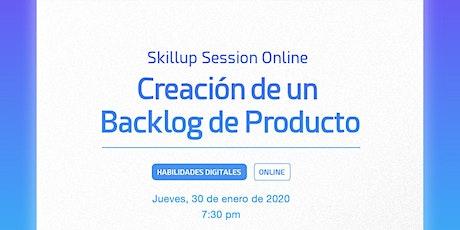 Creación de un backlog de producto| Skillup  Session tickets