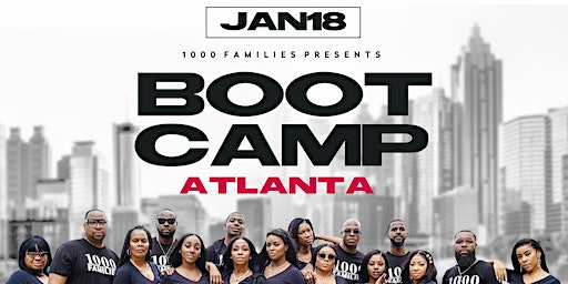 1000 Families ATL Boot Camp