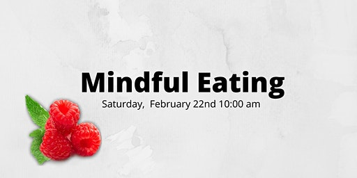 Introduction to Mindful Eating