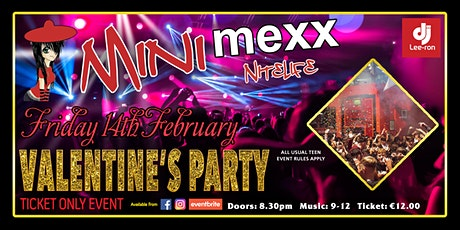 Mini MeXx Nite Life Valentines Party 2020 tickets