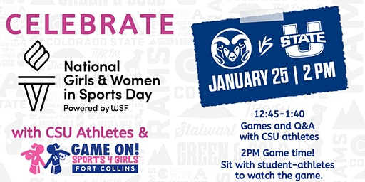 Celebrate National Girls & Women in Sports Day with Game On! & CSU Women's Basketball