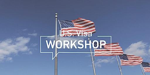 U.S. Visa Workshop