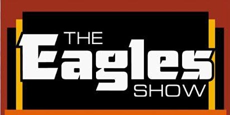 The Eagles Show tickets