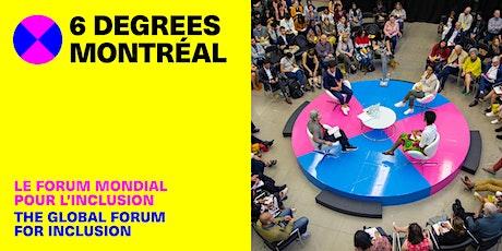 6 Degrees Montréal billets